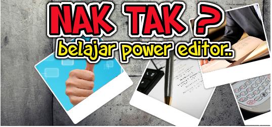belajar power editor