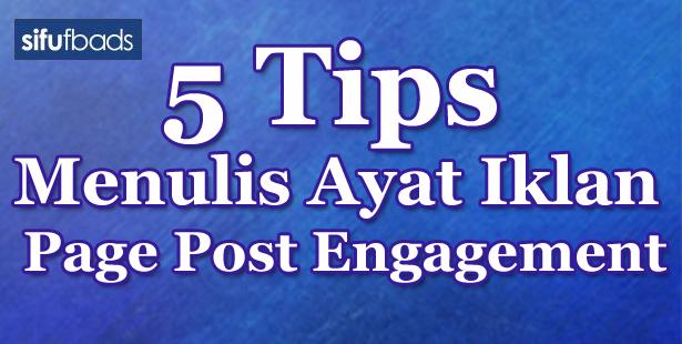 5 Tips Menulis Ayat Iklan Page Post Engagement