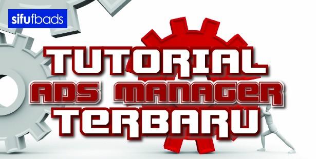 tutorial ads manager terbaru 1