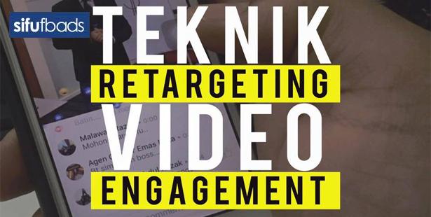 Pernah Dengar Pasal Teknik Retargetting Video Engagement Ni